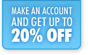Make an account and save up to 20%!